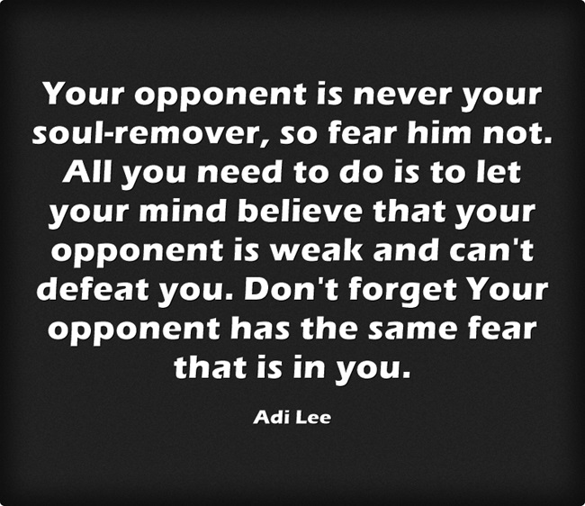 Your-opponent-is-never
